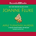 Apple Turnover Murder: A Hannah Swensen Mystery with Recipes! (       UNABRIDGED) by Joanne Fluke Narrated by Suzanne Toren