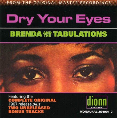 Brenda & The Tabulations - Dry Your Eyes - Zortam Music