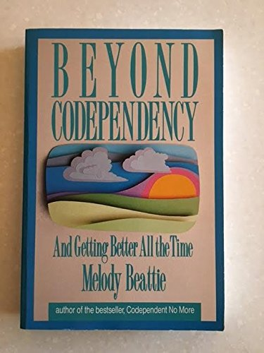 Beyond Codependency: And Getting Better All the Time (Walker Large Print Books), Beattie, Melody