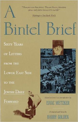 A Bintel Brief: Sixty Years of written by Isaac Metzker
