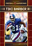 img - for Tiki Barber (Football Superstars) book / textbook / text book