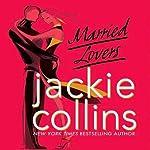 Married Lovers | Jackie Collins