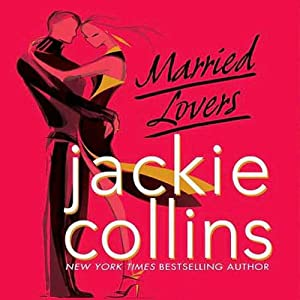 Married Lovers | [Jackie Collins]