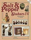 img - for Salt and Pepper Shakers (Salt & Pepper Shakers IV) Paperback - June, 1993 book / textbook / text book