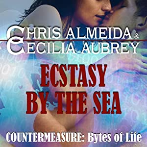 Ecstasy by the Sea: Countermeasure: Bytes of Life #2 | [Cecilia Aubrey, Chris Almeida]