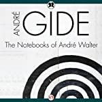 Notebooks of André Walter | Andre Gide