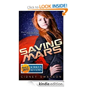 Free Kindle Book: Saving Mars (Saving Mars Series-1), by Cidney Swanson