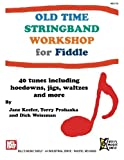 img - for Old Time Stringband Workshop for Fiddle by Jane Keefer (2011-05-10) book / textbook / text book