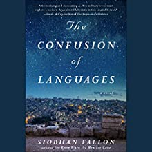 The Confusion of Languages Audiobook by Siobhan Fallon Narrated by Jorjeana Marie, Lauren Fortgang