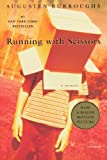 Book - Running with Scissors: A Memoir
