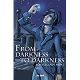 From Darkness to Darkness (Loka Legends) ~ Jay Bell