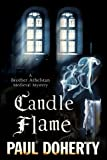 Candle Flame (A Brother Athelstan Medieval Mystery)