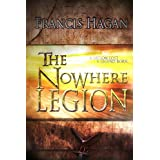 The Nowhere Legionby Francis Hagan