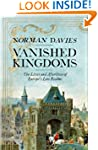 Vanished Kingdoms: The History of Hal...