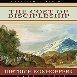 The Cost of Discipleship Hörbuch