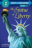 img - for The Statue of Liberty (Step-into-Reading, Step 2) book / textbook / text book