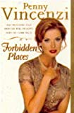 Forbidden Places (0752800841) by PENNY VINCENZI