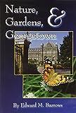 Nature, Gardens & Georgetown