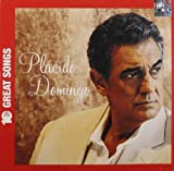 Placido Domingo: Ten Great Songs
