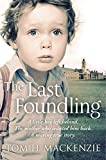 The Last Foundling: A little boy left behind, The mother who wanted him back (English Edition)