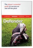 Master the Game: Soccer Defender (Football Association)