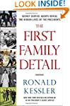 The First Family Detail: Secret Servi...