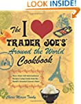 The I Love Trader Joe's Around the Wo...