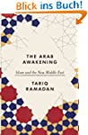 The Arab Awakening: Islam and the new...
