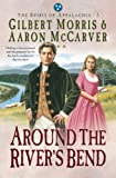 img - for Around the River's Bend (Spirit of Appalachia Book #5) book / textbook / text book