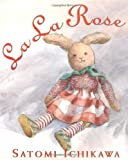 img - for La La Rose (Booklist Editor's Choice. Books for Youth (Awards)) book / textbook / text book