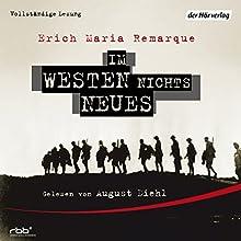 Im Westen nichts Neues Hörbuch von Erich Maria Remarque Gesprochen von: August Diehl