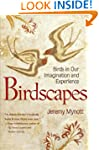 Birdscapes: Birds in Our Imagination...