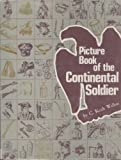 img - for Picture Book of the Continental Soldier book / textbook / text book
