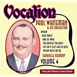Paul Whiteman & His Orchestra - Volume 4: Japanese Mammyby Paul Whiteman & His...