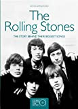 img - for The Rolling Stones: The Story Behind Their Biggest Songs (Stories Behind the Songs) book / textbook / text book