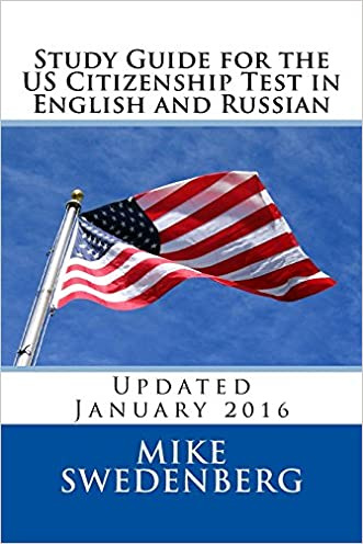 Study Guide for the US Citizenship Test in English and Russian: Updated March 2016 (Study Guides for the US Citizenship Test)