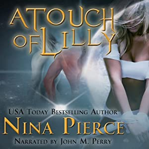 A Touch of Lilly | [Nina Pierce]