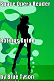 Space Opera and Planetary Romance Reader Guide (Blue Tyson's SF Guides Book 3)