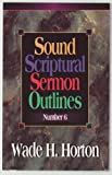 img - for SOUND SCRIPTURAL SERMON OUTLINES #6 book / textbook / text book