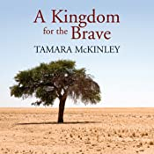 A Kingdom for the Brave | [Tamara McKinley]