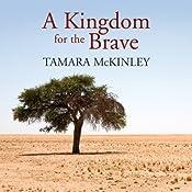 A Kingdom for the Brave | [Tamara McKinley]