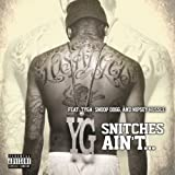 Snitches Ain't... [feat. Tyga] [Explicit]