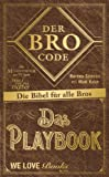 Book - Der Bro Code - Das Playbook: Die Bibel f�r alle Bros