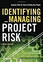 Identifying and Managing Project Risk, 3rd Edition Front Cover