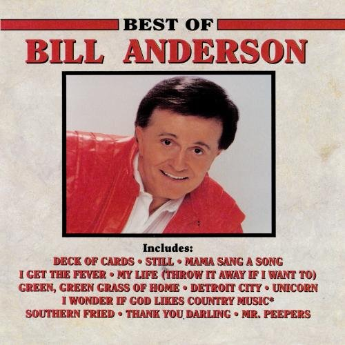 Bill Anderson - Best Of Bill Anderson, The - Zortam Music