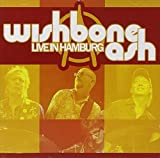 Live in Hamburg by Wishbone Ash (2007-09-11)