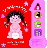 Alona Frankel Once Upon a Potty: Girl (Play a Sound)
