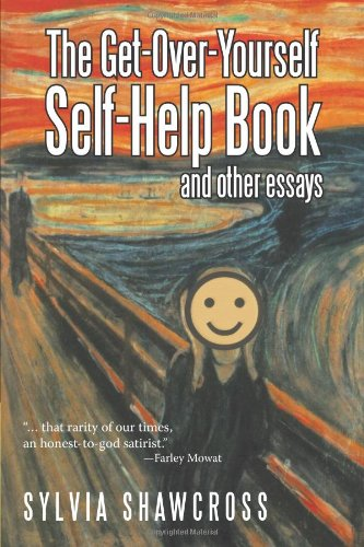 The Get-Over-Yourself Self-Help Book And Other Essays: The Collected Works Of A Misunderstood Curmudgeon front-989010