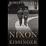Nixon and Kissinger | Robert Dallek