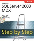 img - for Microsoft  SQL Server  2008 MDX Step by Step (Step by Step Developer) book / textbook / text book